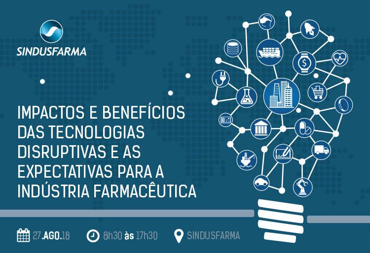Workshop: Impactos e benefícios das tecnologias disruptivas e as expectativas para a Indústria Farmacêutica